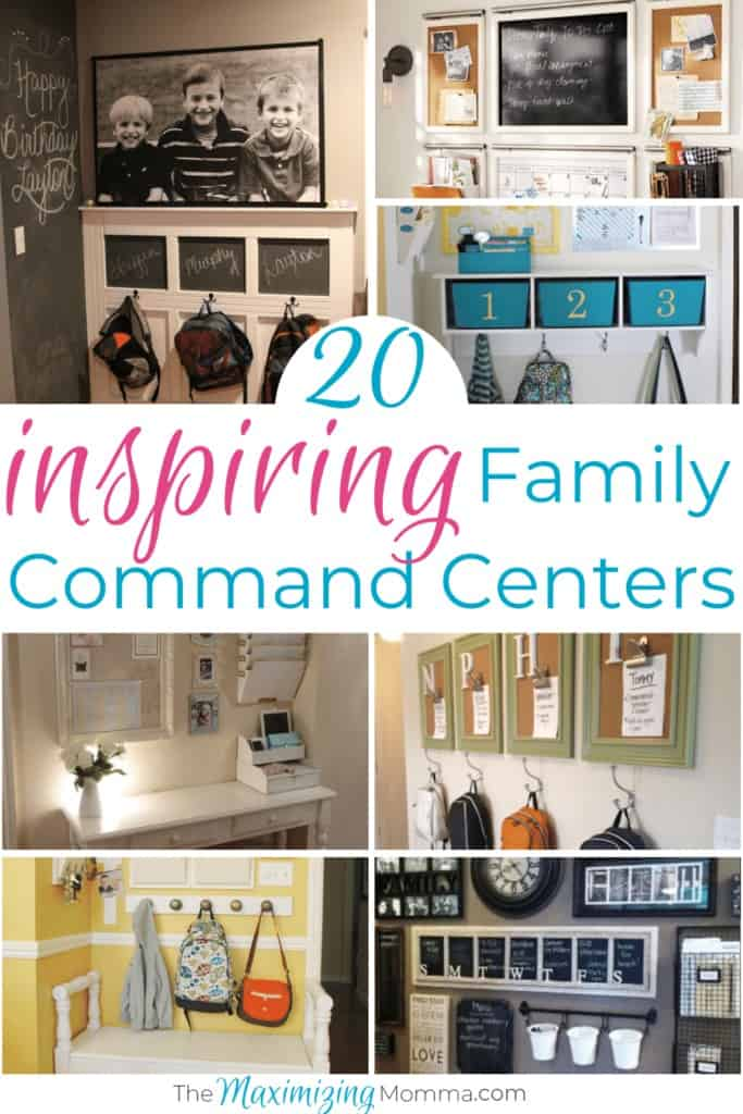 20 Of The Most Inspiring Family Command Center Ideas The Maximizing Momma
